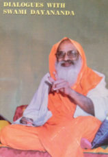 Dialogues with Swami Dayananda
