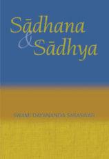 Sadhana & Sadhya